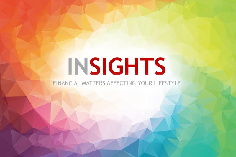 Insights - Financial matters affecting your lifestyle.